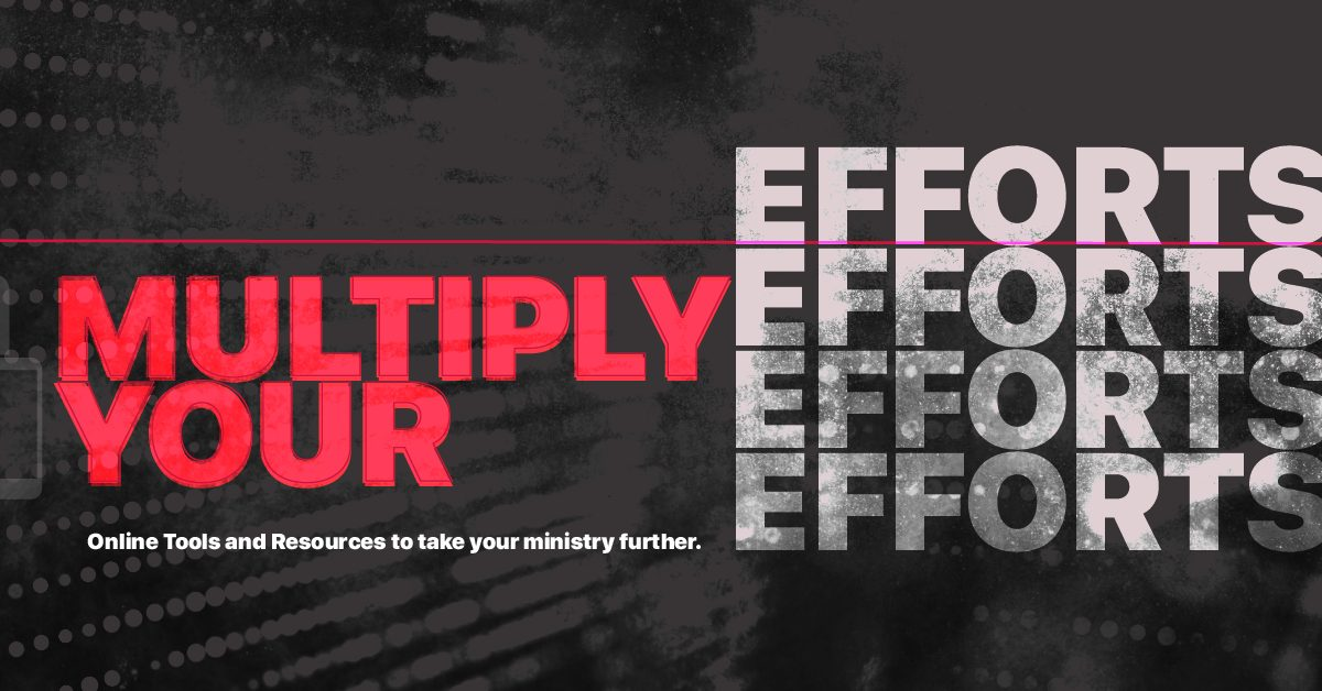Multiply Your Efforts