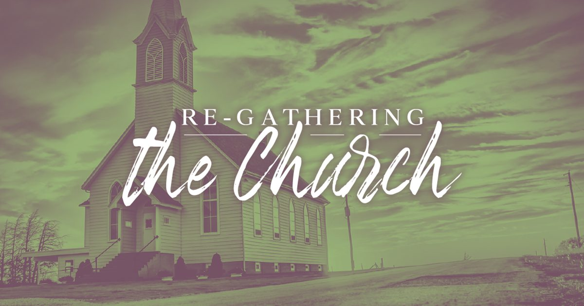 Re-gathering the Church