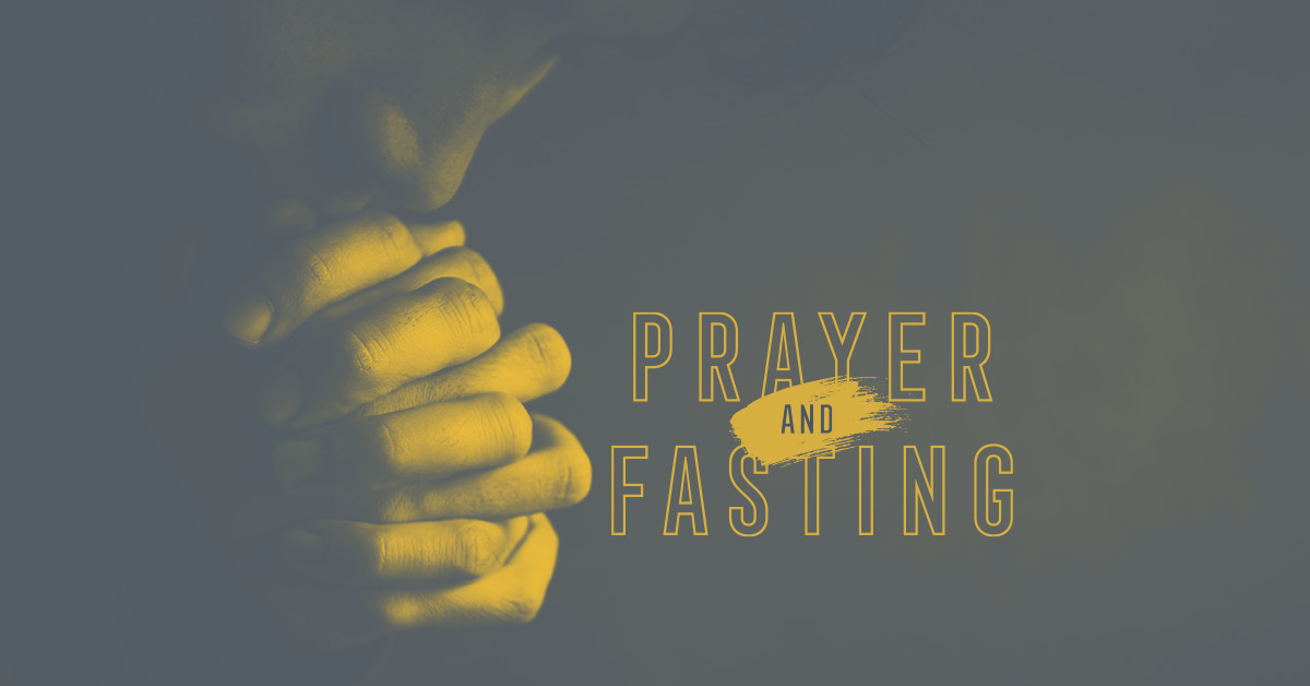 A Call to Prayer and Fasting